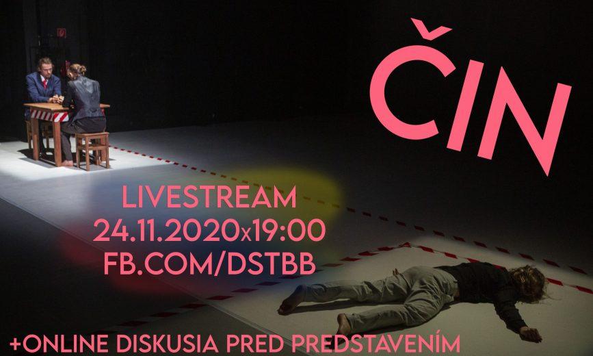 ČIN / LIVE STREAM + diskusia